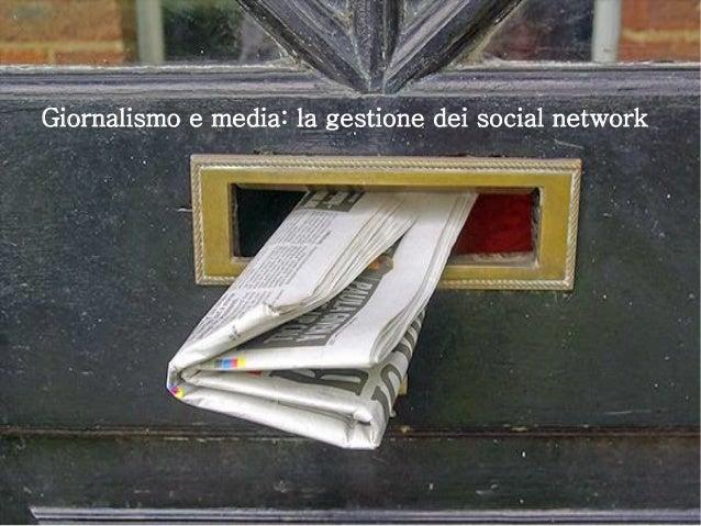 Giornalismo e media: la gestione dei social network