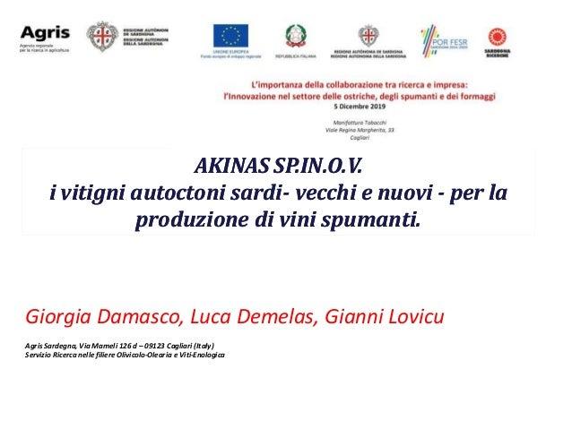 Giorgia Damasco, Luca Demelas, Gianni Lovicu Agris Sardegna, Via Mameli 126 d – 09123 Cagliari (Italy) Servizio Ricerca ne...