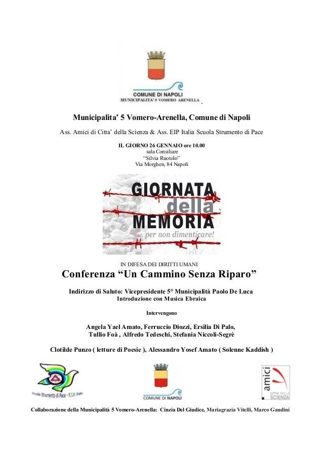 . Municipalita' 5 Vomero-Arenella, Comune di Napoli Ass. Amici di Citta' della Scienza & Ass. EIP Italia Scuola Strumento ...