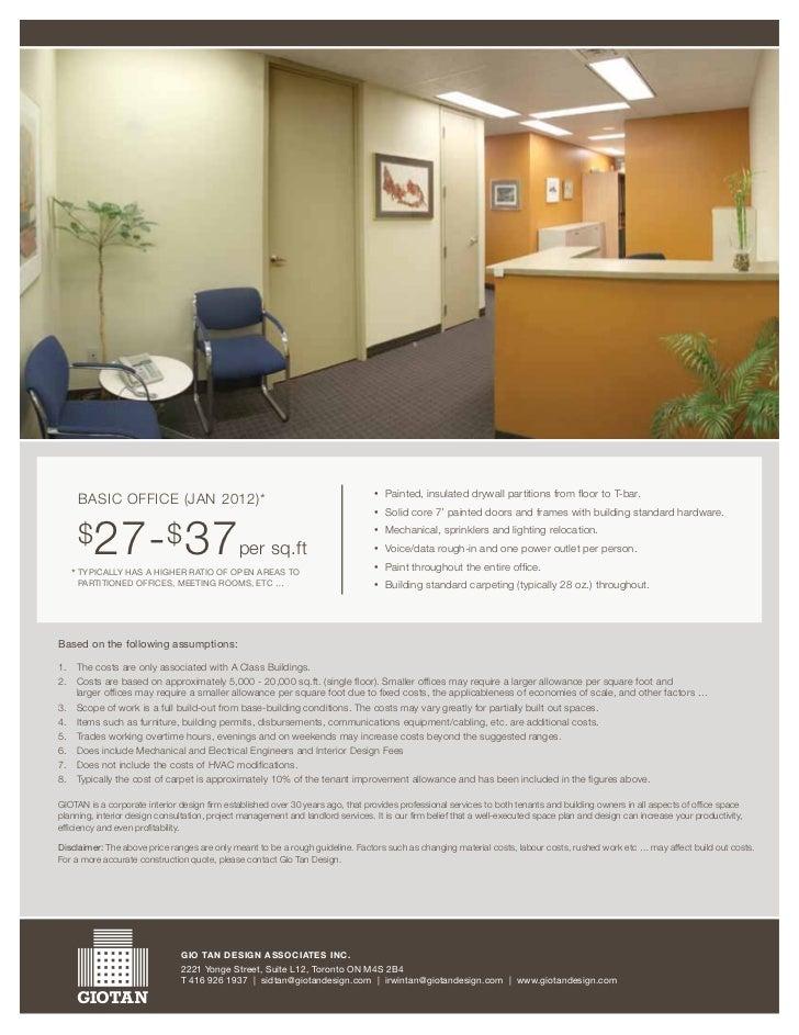 •   Painted,insulateddrywallpartitionsfromfloortoT-bar.       BaSicOffice(jan2012)*                         ...