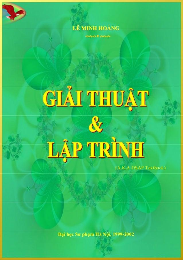 LLÊÊ MMIINNHH HOÀHOÀNNGG(A.K.A DSAP Textbook)Đại học Sư phạm Hà Nội, 1999-2002