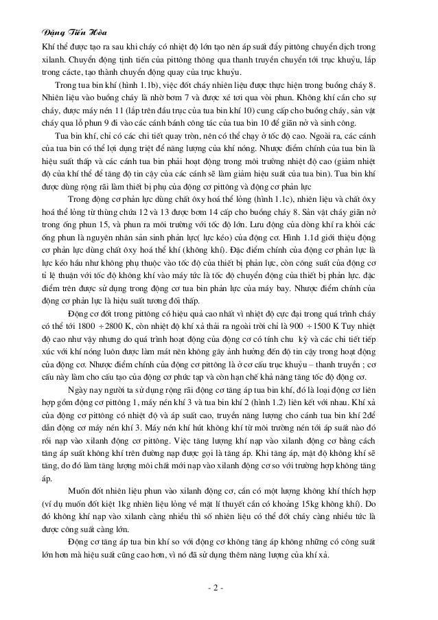 §Æng TiÕn Hßa - 2 - KhÝ thÓ ®−îc t¹o ra sau khi ch¸y cã nhiÖt ®é lín t¹o nªn ¸p suÊt ®Èy pitt«ng chuyÓn dÞch trong xilanh....
