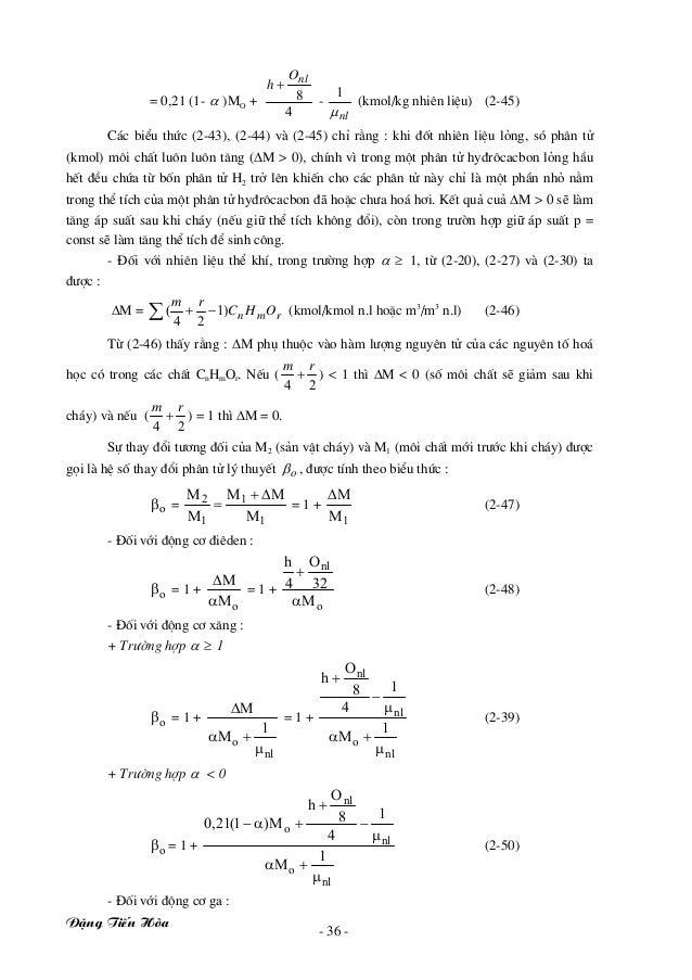 §Æng TiÕn Hßa - 36 - = 0,21 (1- α )MO + 4 8 nlO h + - nlμ 1 (kmol/kg nhiªn liÖu) (2-45) C¸c biÓu thøc (2-43), (2-44) vµ (2...