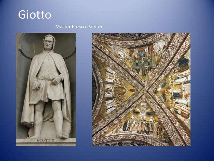 Giotto<br />Master Fresco Painter<br />