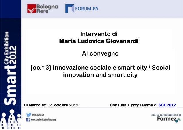 Intervento di                  Maria Ludovica Giovanardi                               Al convegno   [co.13] Innovazione s...