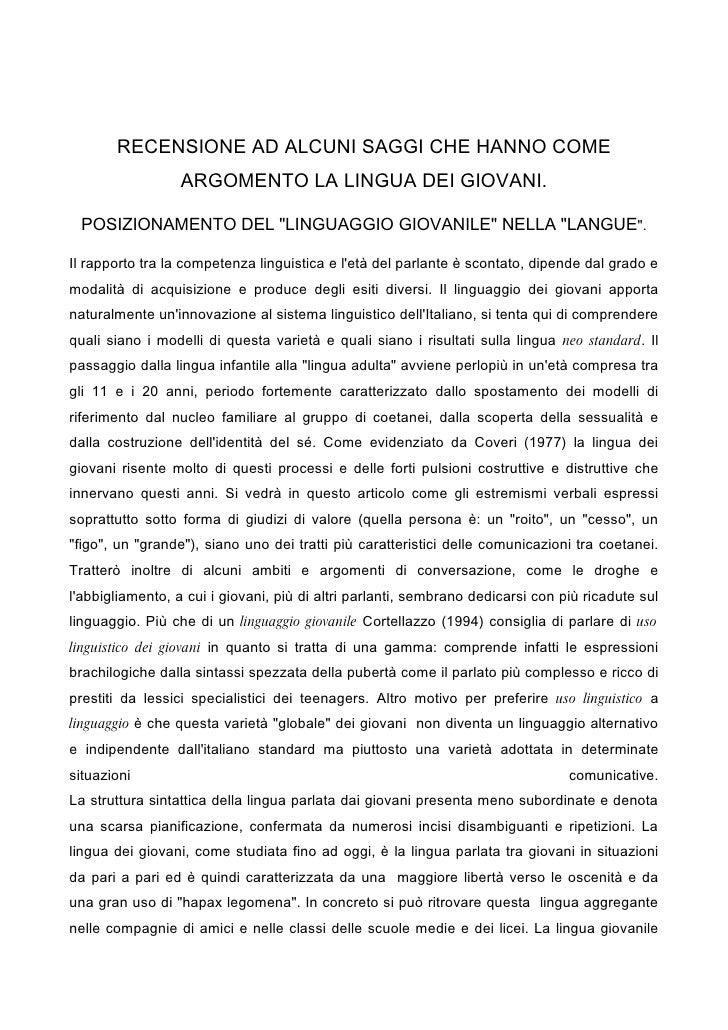 """RECENSIONE AD ALCUNI SAGGI CHE HANNO COME                   ARGOMENTO LA LINGUA DEI GIOVANI.   POSIZIONAMENTO DEL """"LINGUAG..."""