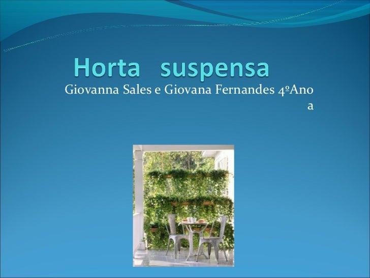 Giovanna Sales e Giovana Fernandes 4ºAno                                       a