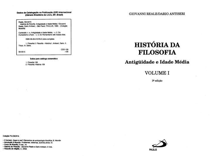 Giovanni Reale e Dario Antiseri - História da Filosofia - vol. I - Antigüidade e Idade Média