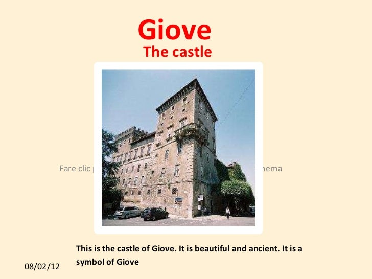 Giove This is the castle of Giove. It is beautiful and ancient. It is a symbol of Giove The castle  Giove