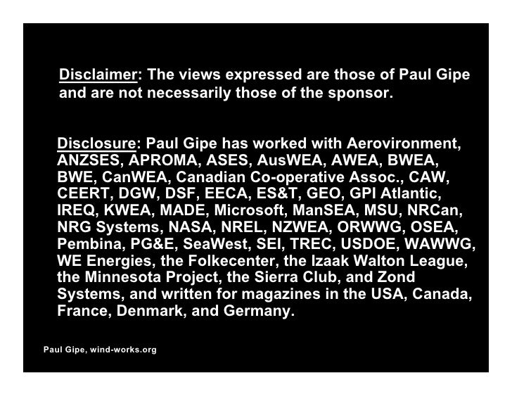 Disclaimer: The views expressed are those of Paul Gipe    and are not necessarily those of the sponsor.     Disclosure: Pa...