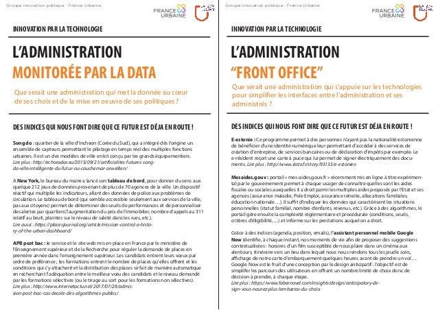 L'ADMINISTRATION MONITORÉE PAR LA DATA INNOVATION PAR LATECHNOLOGIE DES INDICES QUI NOUS FONT DIRE QUE CE FUTUR EST DÉJA E...