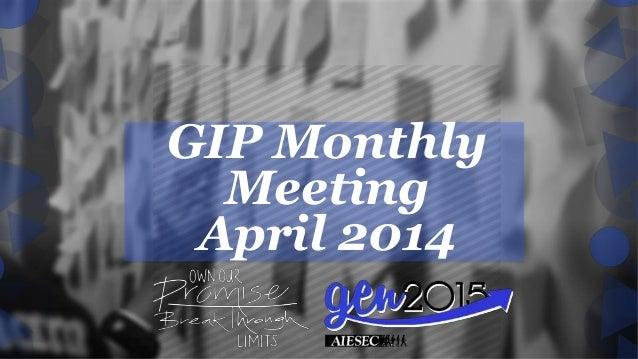 GIP Monthly Meeting April 2014