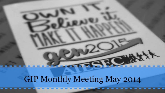 GIP Monthly Meeting May 2014