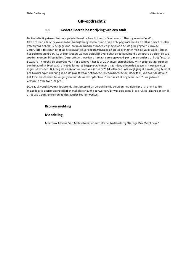 Nele Declercq 6Business GIP-opdracht 2 1.1 Gedetailleerde beschrijving van een taak De taak die ik gekozen heb om gedetail...