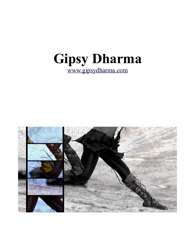 Gipsy Dharma www.gipsydharma.com