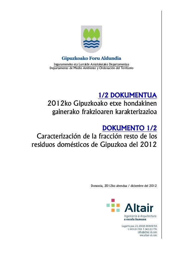 Ingurumeneko eta Lurralde Antolaketako Departamentua Departamento de Medio Ambiente y Ordenación del Territorio 1/2 DOKUME...