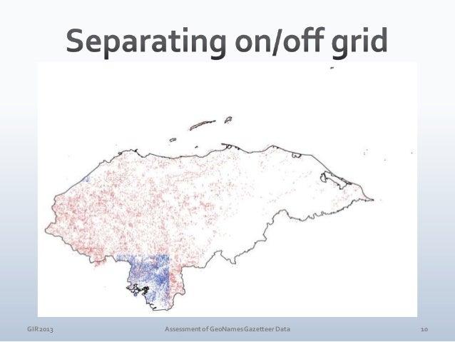GIR 2013  Assessment of GeoNames Gazetteer Data  11
