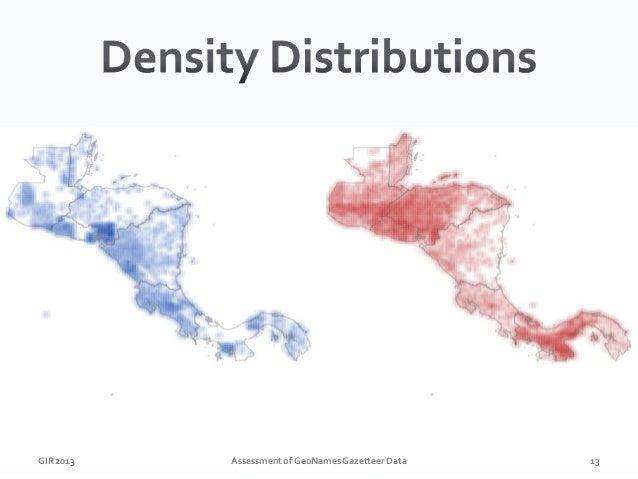 GIR 2013  Assessment of GeoNames Gazetteer Data  14