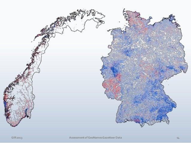 GIR 2013  Assessment of GeoNames Gazetteer Data  15