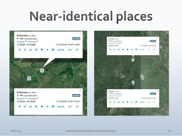 GIR 2013  Assessment of GeoNames Gazetteer Data  17