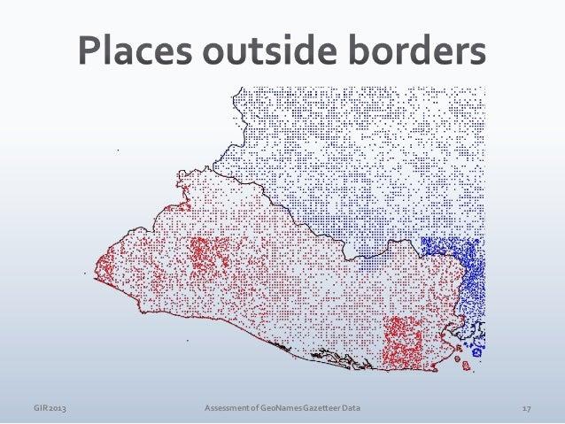 GIR 2013  Assessment of GeoNames Gazetteer Data  18