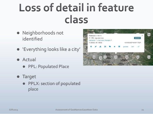 GIR 2013  Assessment of GeoNames Gazetteer Data  22