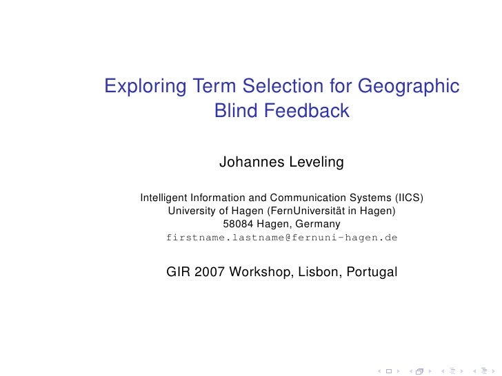 Exploring Term Selection for Geographic             Blind Feedback                    Johannes Leveling     Intelligent In...