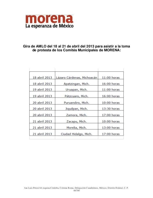 Gira de AMLO del 18 al 21 de abril del 2013 para asistir a la toma      de protesta de los Comités Municipales de MORENA:S...