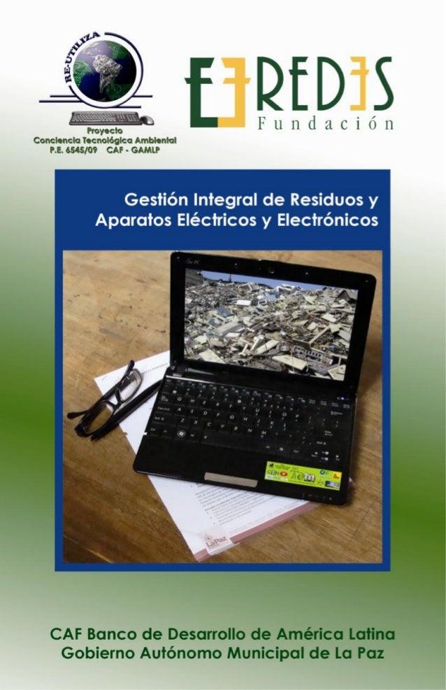 Gestión Integral de Residuos de Aparatos Eléctricos y Electrónicos Norma Legal Asociada 1