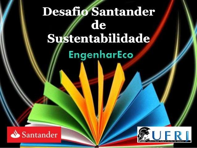 Desafio Santander de Sustentabilidade
