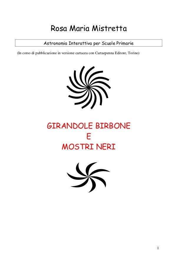 1 Rosa Maria Mistretta Astronomia Interattiva per Scuole Primarie (In corso di pubblicazione in versione cartacea con Cart...