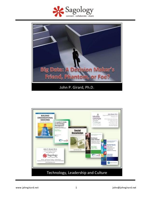 www.johngirard.net  1  john@johngirard.net  John  P.  Girard,  Ph.D.  Technology,  Leadership  and  Culture