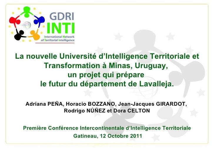La nouvelle Université d'Intelligence Territoriale et Transformation à Minas, Uruguay,  un projet qui prépare  le futur du...