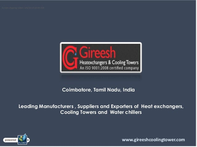 Coimbatore, Tamil Nadu, IndiaLeading Manufacturers , Suppliers and Exporters of Heat exchangers,Cooling Towers and Water c...