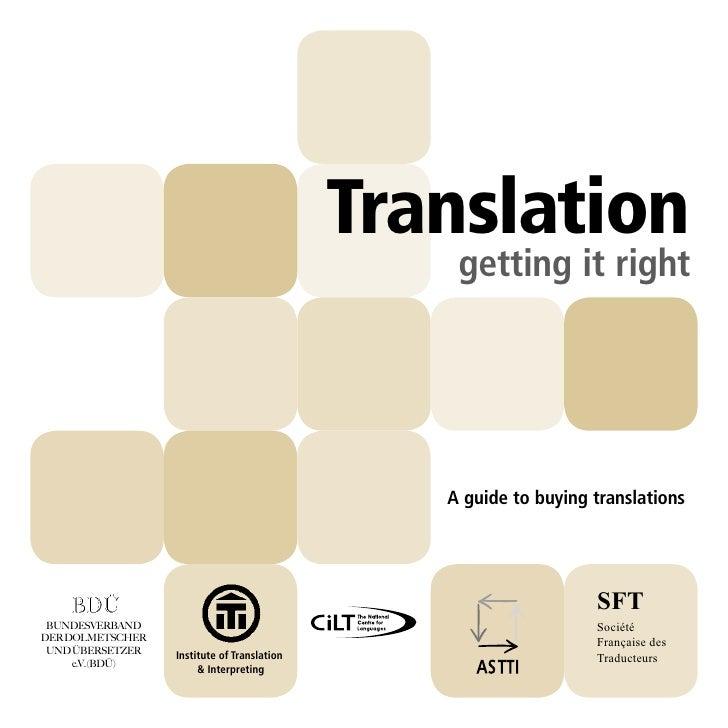 Translation                                                  getting it right                                             ...