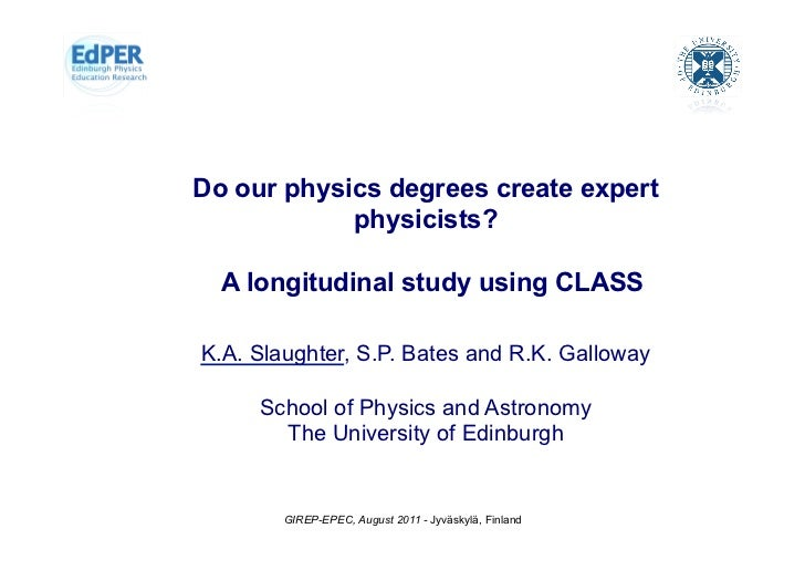 Physics Education Research            The University of EdinburghDo our physics degrees create expert            physicist...
