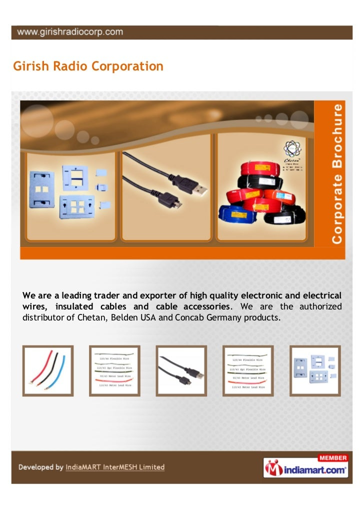 Girish Radio Corporation We are a leading trader and exporter of high quality electronic and electrical wires, insulated c...