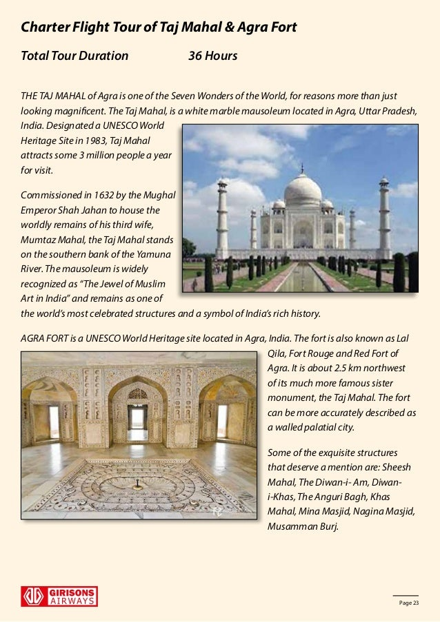 short information on taj mahal Taj mahal is one of the most beautiful monuments in india  taj being the short form of mumtaz taj mahal is located at the banks of river yamuna in agra.