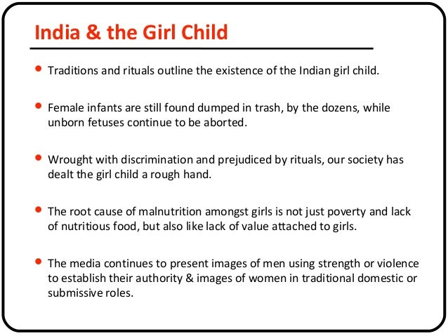 essay on importance of girl child Why is it important to educate girls – lesson plan while the obstacles are important have students write an essay describing the woman's ongoing.