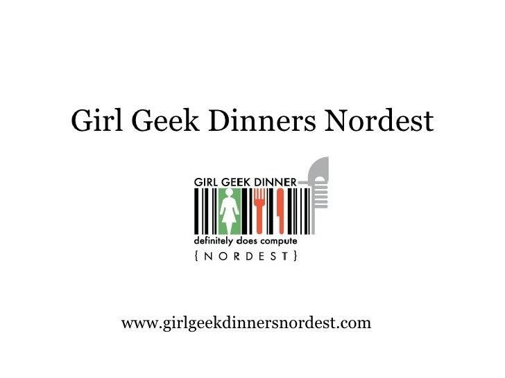 Girl Geek Dinners Nordest www.girlgeekdinnersnordest.com