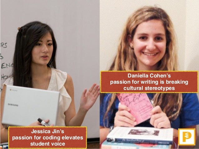Daniella Cohen's passion for writing is breaking cultural stereotypes Jessica Jin's passion for coding elevates student ...