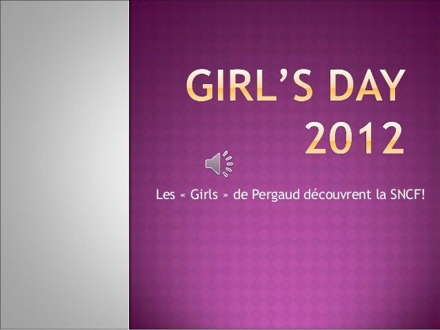 Les «Girls» de Pergaud découvrent la SNCF!