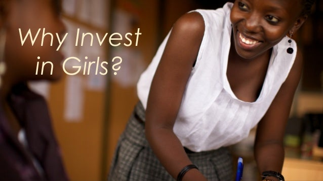 Why Invest in Girls?