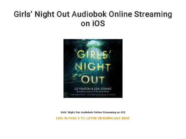 Girls Night Out Stream