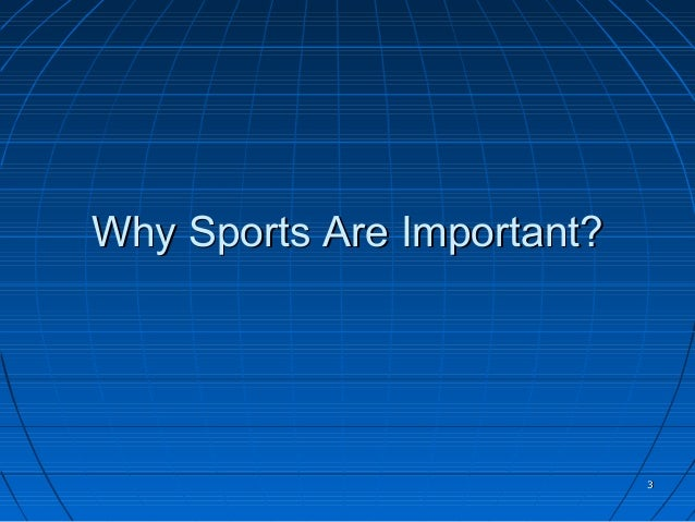 why economics in sports is important The sociology of sports also referred to as sports sociology, is the study of the relationship between sports and society it examines how culture and values influence sports, how sports influences culture and values, and the relationship between sports and the media, politics, economics, religion, race, gender, youth, etc.