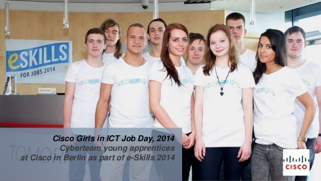 Cisco Girls in ICT Job Day, 2014 Cyberteam young apprentices at Cisco in Berlin as part of e-Skills 2014