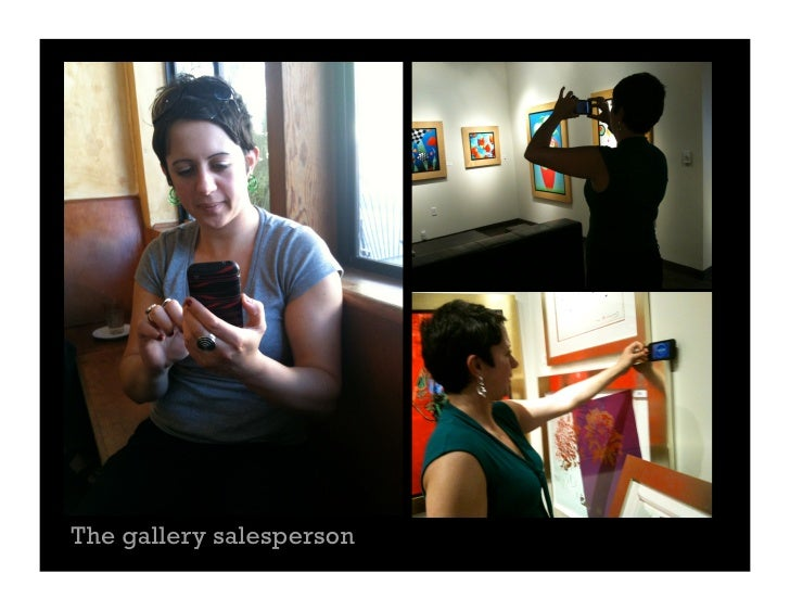The gallery salesperson