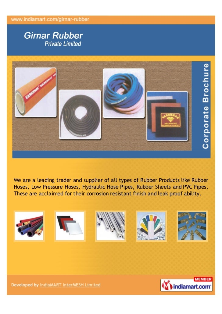 We are a leading trader and supplier of all types of Rubber Products like RubberHoses, Low Pressure Hoses, Hydraulic Hose ...