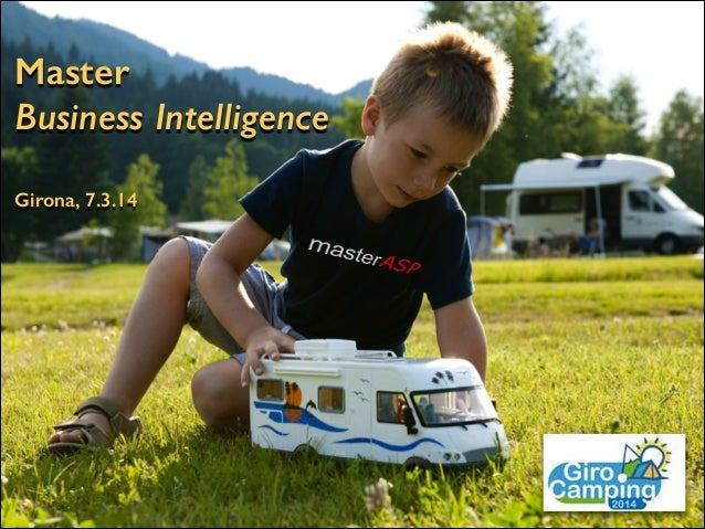 Master Business Intelligence Girona, 7.3.14
