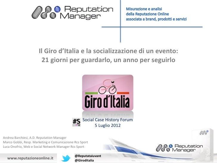 Il Giro d'Italia e la socializzazione di un evento:                       21 giorni per guardarlo, un anno per seguirlo   ...